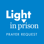 LightInPrison_Prayer_Request